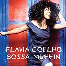 Bossa Muffin (Deluxe Edition)