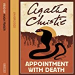 Appointment with Death (       UNABRIDGED) by Agatha Christie Narrated by Hugh Fraser