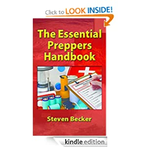 The Essential Preppers Handbook (Preppers will Survive)
