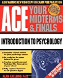 Ace Your Midterms & Finals: Introduction to Psychology (Schaum's Midterms & Finals Series) (0070070075) by Axelrod,Alan