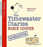 Robin Cooper The Timewaster Diaries: A Year in the Life of Robin Cooper
