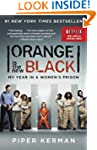 Orange Is the New Black (Movie Tie-in...