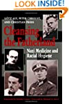 Cleansing the Fatherland: Nazi Medici...
