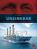 Array: Unsinkbar: Niels Stolberg - Ein deutscher Reeder über seinen Aufstieg und Fall
