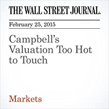 Campbell's Valuation Too Hot to Touch (       UNABRIDGED) by Spencer Jakab Narrated by Ken Borgers