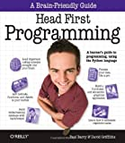 Head First Programming: A Learners Guide to Programming Using the Python Language