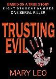 Trusting Evil