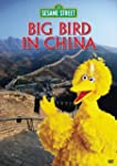 Sesame Street: Big Bird in China