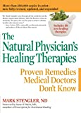 The Natural Physicians Healing Therapies: Proven Remedies Medical Doctors Dont Know