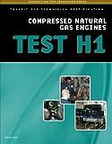 ASE Test Preparation - Transit Bus H1, Compressed Natural Gas (Delmar's ASE Test Preparation)