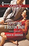Expecting a Bolton Baby (Harlequin Desire\The Bolton Brothers)