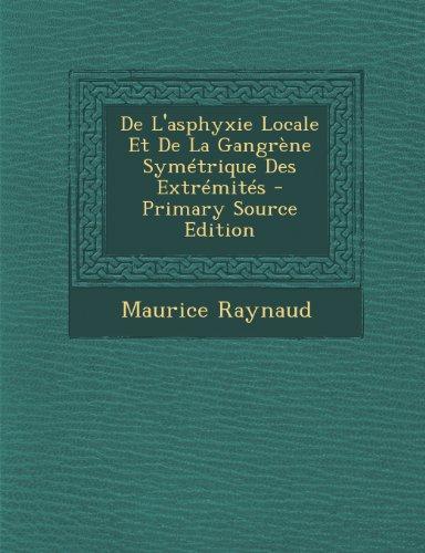 De L'asphyxie Locale Et De La Gangr PDF