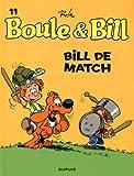 """Afficher """"Boule et Bill n° 11 Bill de match"""""""