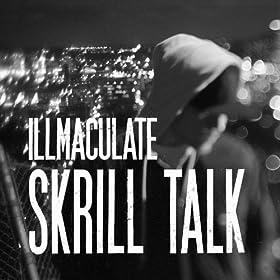 Skrill Talk [Explicit]