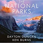 The National Parks: America's Best Idea | Dayton Duncan,Ken Burns