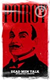 Poirot: Dead Men Talk (Pulp Detectives)