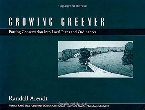 Growing Greener: Putting Conservation Into Local Plans...