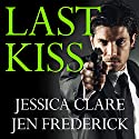 Last Kiss: Hitman, Book 3 (       UNABRIDGED) by Jessica Clare, Jen Frederick Narrated by Iggy Toma, Kasha Kensington