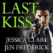 Last Kiss: Hitman, Book 3 | Jessica Clare, Jen Frederick