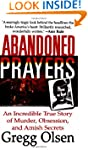 Abandoned Prayers: An Incredible True...