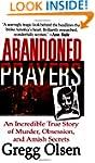 Abandoned Prayers: An Incredible True...