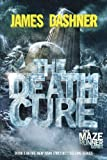img - for The Death Cure (Maze Runner, Book Three) book / textbook / text book