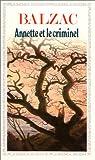 echange, troc Honoré de Balzac - Annette et le Criminel