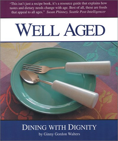 Well Aged: Dining With Dignity