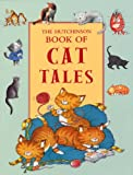 THE HUTCHINSON BOOK OF CAT TALES (0091893216) by Nicola Bayley