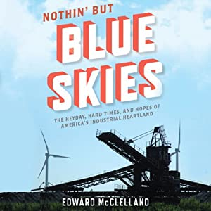 Nothin' But Blue Skies Audiobook