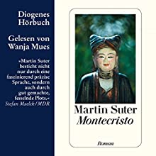 Montecristo (       ungekürzt) von Martin Suter Gesprochen von: Wanja Mues
