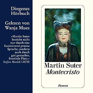 Montecristo Hörbuch von Martin Suter Gesprochen von: Wanja Mues
