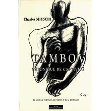 Tambov. Chronique de captivité