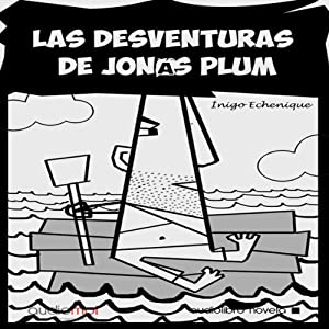 Las desventuras de Jonás Plum [The Misadventures of John Plum] Audiobook