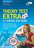 Driving Standards Agency Theory Test Extra: the Official DSA Guide 2008/09 Edition: Valid for Tests Taken from 1 September 2008