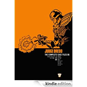 Judge Dredd: The Complete Case Files 06: Complete Case Files v. 6