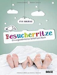 Besucherritze: Ein ungewöhnliches Schlaf-Lern-Buch