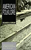 American Folklore (The Chicago History of American Civilization)