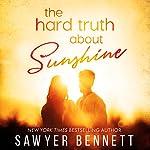 The Hard Truth About Sunshine | Sawyer Bennett