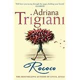 Rococoby Adriana Trigiani