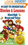 44 Easy to Understand Stories & Lesso...