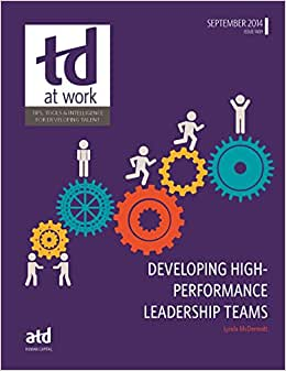 Developing High-Performance Leadership Teams (TD At Work)