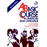 Basic Course in American Sign Language ~ Tom Humphries
