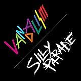 VANDALISM/SILLY PARADE(初回限定盤)(DVD付)