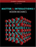 Matter and Interactions, Vol. 1: Modern Mechanics, Third Edition