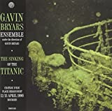 Bryars - The Sinking of the Titanic