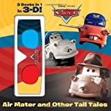 Frank Berrios Air Mater and Other Tall Tales! (Disney/Pixar Cars) (3-D Pictureback Favorites)