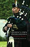 The Queen's Own Highlanders: A Concise History