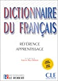 Dictionnaire du français. Le Robert & Cle International(Josette Rey-Debove)