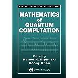Mathematics of Quantum Computation (Computational Mathematics)